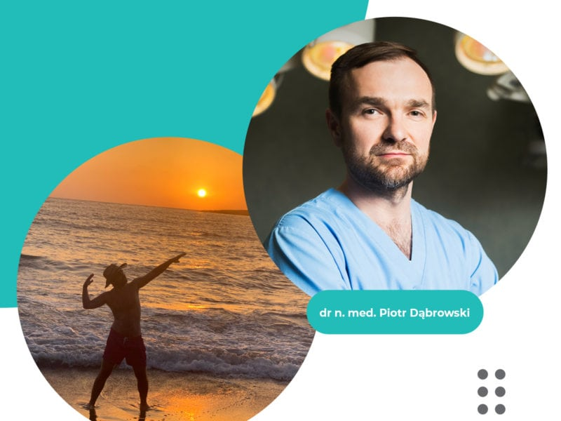 #LekarzZuśmiechem – dr n.med. Piotr Dąbrowski